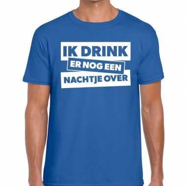 Goedkope blauw t shirt ik drink er nog een nachtje over fun t shirt h