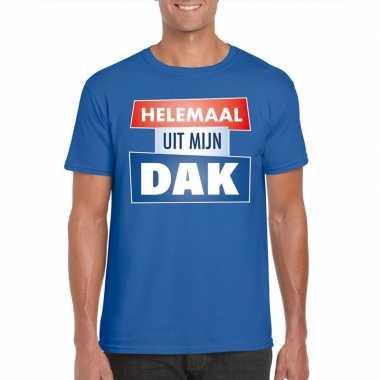 Goedkope blauw t shirt voor heren met tekst helemaal uit mijn dak