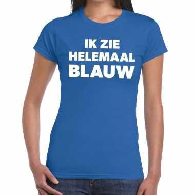 Goedkope blauw tekst t shirt ik zie helemaal blauw dames