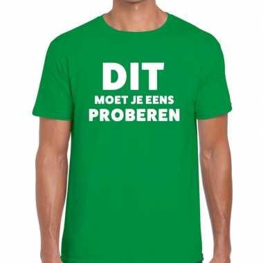 Goedkope evenementen tekst t shirt groen met dit moet je eens probere