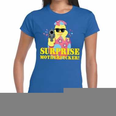 Goedkope fout pasen shirt blauw surprise motherfucker voor dames
