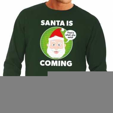 Goedkope foute kersttrui groen santa is coming voor heren