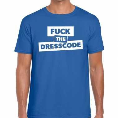 Goedkope fuck the dresscode fun t shirt blauw voor heren