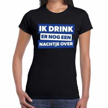 Goedkope fun t shirt ik drink er nog een nachtje over zwart voor dame