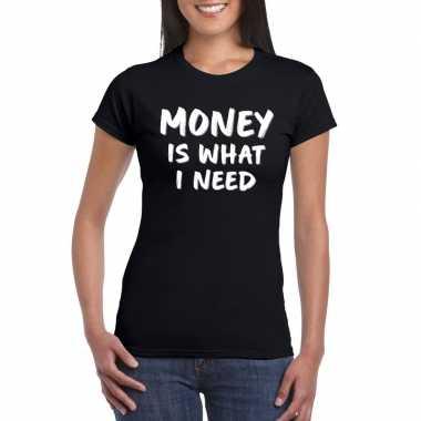 Goedkope fun t shirt money is what i need zwart voor dames