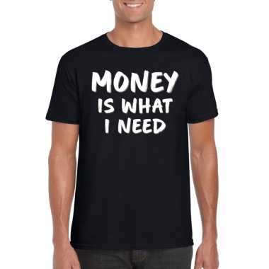 Goedkope fun t shirt money is what i need zwart voor heren