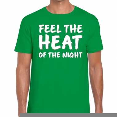 Goedkope groen t shirt feel te heat of the night voor heren