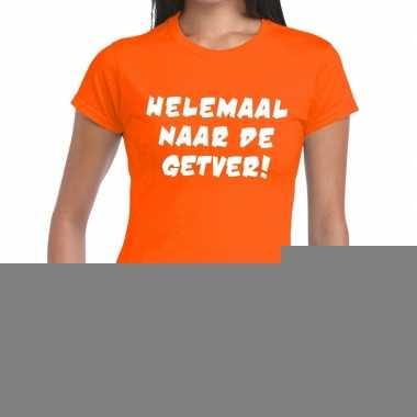 Goedkope helemaal naar de getver fun t shirt oranje voor dames