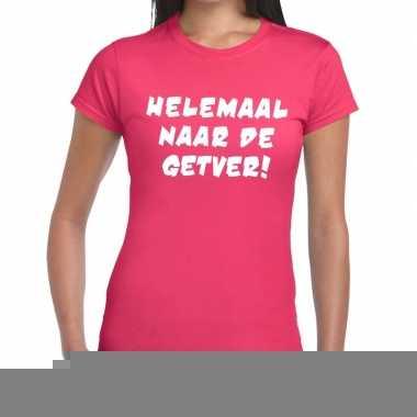 Goedkope helemaal naar de getver fun t shirt roze voor dames