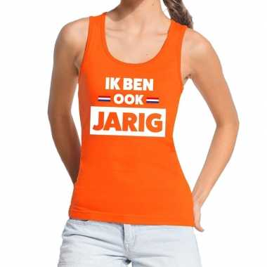 Goedkope ik ben ook jarig tanktop / mouwloos shirt oranje dames