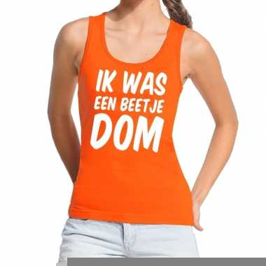 Goedkope ik was een beetje dom tanktop / mouwloos shirt oranje dames