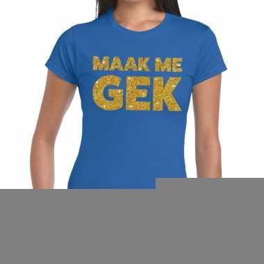 Goedkope maak me gek fun t shirt blauw voor dames