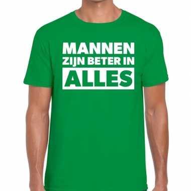 Goedkope mannen zijn beter in alles fun t shirt groen voor heren