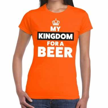 Goedkope my kingdom for a beer shirt oranje dames