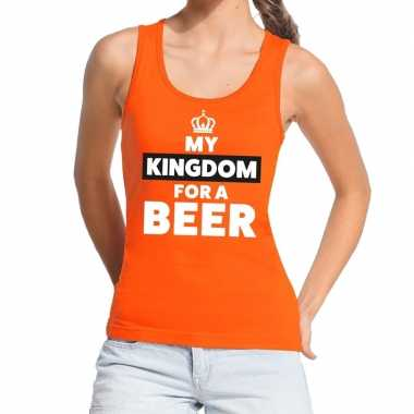 Goedkope my kingdom for a beer topje/shirt oranje dames