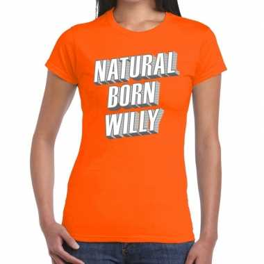 Goedkope natural born willy t shirt oranje dames