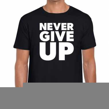 Goedkope never give up fun tekst t shirt zwart voor heren