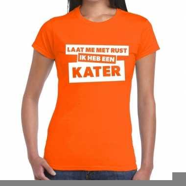 Goedkope oranje feest t shirt laat me met rust ik heb een kater oranj