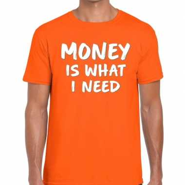 Goedkope oranje t shirt money is what i need voor heren