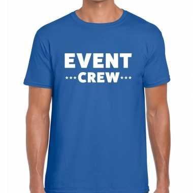 Goedkope personeel t shirt blauw met event crew bedrukking voor heren