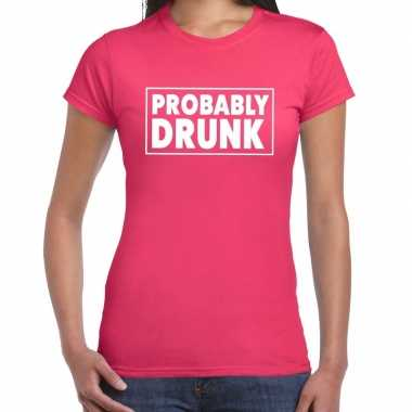 Goedkope probably drunk fun shirt roze voor dames drank thema