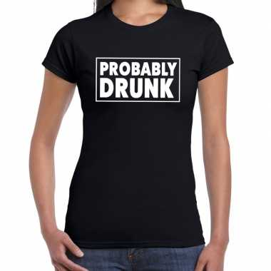 Goedkope probably drunk fun shirt zwart voor dames drank thema