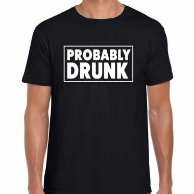 Goedkope probably drunk fun shirt zwart voor heren drank thema