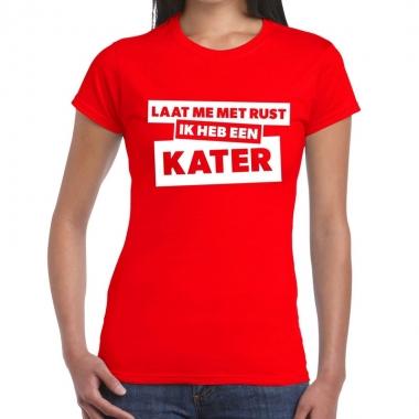Goedkope rood feest t shirt laat me met rust ik heb een kater rood vo