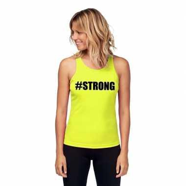 Goedkope sport shirt met tekst #strong neon geel dames