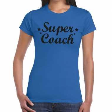 Goedkope super coach fun t shirt blauw voor dames bedankt cadeau voor