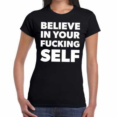 Goedkope tekst shirt believe in your fucking self zwart voor dames