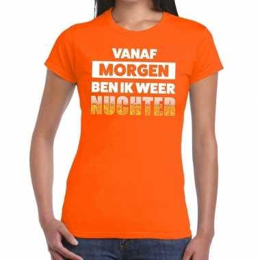 Goedkope vanaf morgen ben ik weer nuchter fun t shirt oranje voor dam