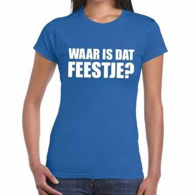 Goedkope waar is dat feestje fun t shirt voor dames blauw