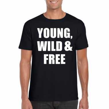Goedkope young, wild and free fun t shirt zwart voor heren