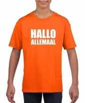 Goedkope hallo allemaal fun t-shirt oranje voor kinderen