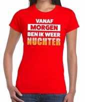 Goedkope vanaf morgen ben ik weer nuchter fun t-shirt rood voor dames